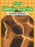 Moral Islamic Stories Prophet Musa(a.s.)