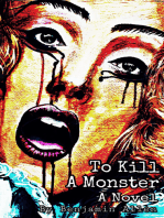 To Kill a Monster