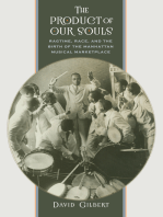 The Product of Our Souls