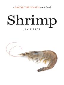 Shrimp: a Savor the South cookbook