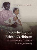 Reproducing the British Caribbean