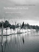 The Workboats of Core Sound: Stories and Photographs of a Changing World