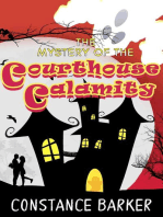 The Mystery of the Courthouse Calamity