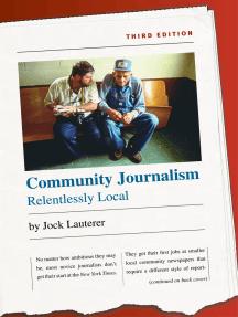Community Journalism: Relentlessly Local