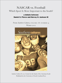 NASCAR vs. Football: Which Sport Is More Important to the South?: An article from Southern Cultures 18:4, Winter 2012