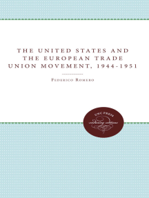 The United States and the European Trade Union Movement, 1944-1951