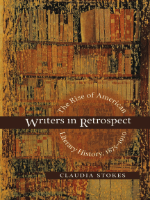 Writers in Retrospect: The Rise of American Literary History, 1875-1910