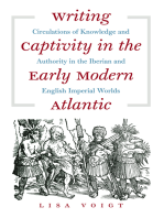 Writing Captivity in the Early Modern Atlantic: Circulations of Knowledge and Authority in the Iberian and English Imperial Worlds