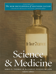The New Encyclopedia of Southern Culture: Volume 22: Science and Medicine
