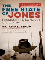 The Free State of Jones, Movie Edition: Mississippi's Longest Civil War