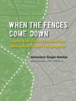 When the Fences Come Down
