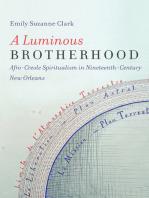 A Luminous Brotherhood