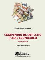 Compendio de derecho penal económico: Parte general