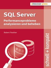 SQL Server: Performanceprobleme analysieren und beheben