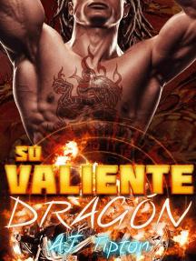 Su Valiente Dragón: Su Dragón Motociclista, #1