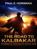 The Road to Kalbakar