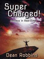 Super Charged! Success in Real Time