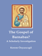 The Gospel of Barnabas? A Scholarly Investigation
