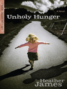 Unholy Hunger: A Novel