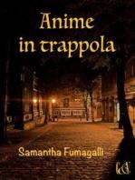 Anime in trappola
