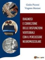 Diagnosi e Correzione delle Disfunzioni Vertebrali con il Percussore Neuromuscolare
