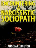 Encountering a Narcissistic Sociopath