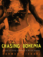 Chasing Bohemia: a year of living recklessly in Rio de Janeiro