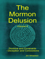 The Mormon Delusion. Volume 5