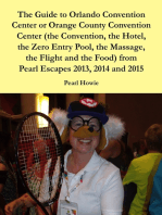 The Guide to Orlando Convention Center or Orange County Convention Center (the Convention, the Hotel, the Zero Entry Pool, the Massage, the Flight and the Food) from Pearl Escapes 2013, 2014 and 2015