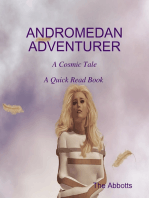 Andromedan Adventurer - A Cosmic Tale - A Quick Read Book