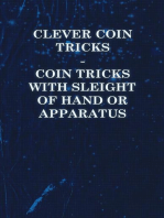 Clever Coin Tricks - Coin Tricks with Sleight of Hand or Apparatus