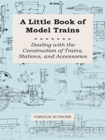 A Little Book of Model Trains - Dealing with the Construction of Trains, Stations, and Accessories