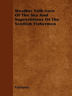 Weather Folk-Lore of the Sea and Superstitions of the Scottish Fishermen