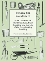 Botany for Gardeners - With Chapters on Plant Structure, Plant Breeding and the Life of the Germinating Seedling