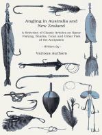 Angling in Australia and New Zealand - A Selection of Classic Articles on Spear Fishing, Sharks, Trout and Other Fish of the Antipodes (Angling Series