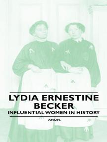 Lydia Ernestine Becker - Influential Women in History