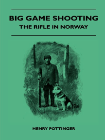 Big Game Shooting - The Rifle In Norway