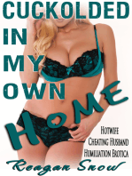 Cuckolded in My Own Home