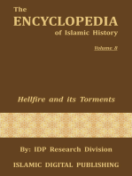 Hellfire and its Torments (The Encyclopedia of Islamic History - Vol. 8)