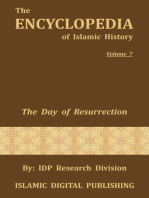 The Day of Resurrection (The Encyclopedia of Islamic History - Vol. 7)