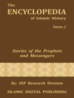 Stories of the Prophets and Messengers (The Encyclopedia of Islamic History - Vol. 2)