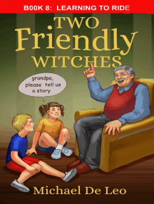 Two Friendly Witches: 8 Learning To Ride
