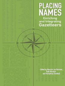 Placing Names: Enriching and Integrating Gazetteers
