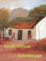South African Kaleidoscope