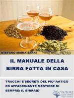 Il manuale della birra fatta in casa