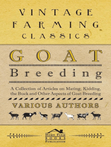 Goat Breeding - A Collection of Articles on Mating, Kidding, the Buck and Other Aspects of Goat Breeding