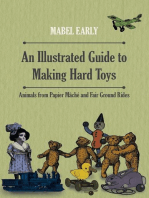 An Illustrated Guide to Making Hard Toys - Animals from Papier Mâché and Fair Ground Rides