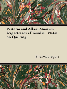 Victoria and Albert Museum Department of Textiles - Notes on Quilting