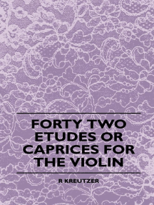 Forty Two Etudes Or Caprices For The Violin
