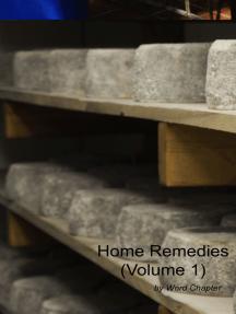 Home Remedies (Volume 1)